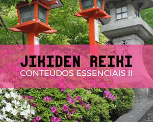 Bônus Curso Jikiden Reiki - Manual com Conteúdos Essenciais II